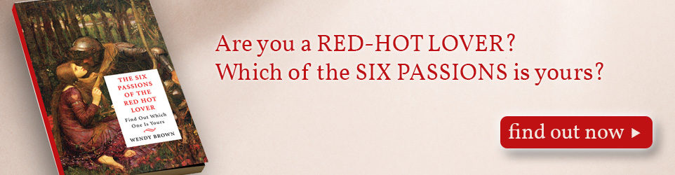 The Six Passions of the Red-Hot Lover